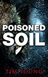 Free Kindle Book : Poisoned Soil