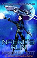 Book Cover: Naero's Run by Mason Elliott