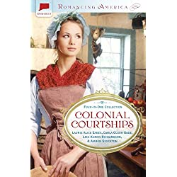 Colonial Courtships (Romancing America)