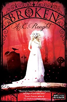BROKEN by A.E. Rought, a Re-Imagining of Frankenstein, Optioned for a TV Series