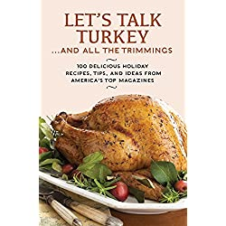 Let's Talk Turkey... And All the Trimmings