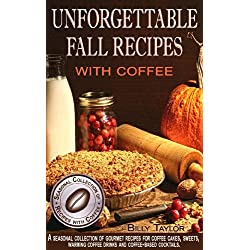 Unforgettable Fall Recipes with Coffee