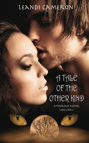 A Tale of the Other Kind: A Therian Novel by Leandi Cameron