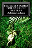 Free Kindle Book : Bedtime Stories for Carrion Beetles