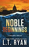 Free Kindle Book : Noble Beginnings: A Jack Noble Thriller (Jack Noble #1)