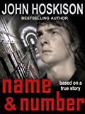 Free Kindle Book : Name and Number: Based On a True Prison Story