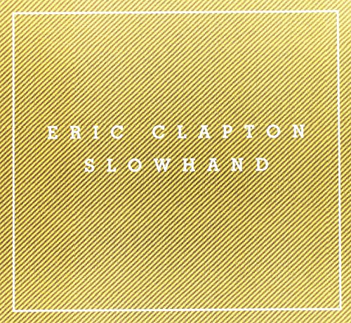 Slowhand 35th Anniversary [Super Deluxe Edition]