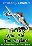 Free Kindle Book : The Dog Who Ate The Airplane (An Adam And Bagel Mystery)