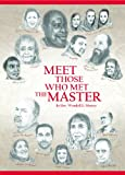 Free Kindle Book : Meet Those Who Met the Master