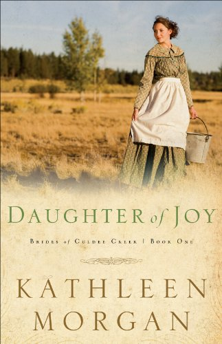 View Daughter of Joy (Brides of Culdee Creek Book #1) on Amazon