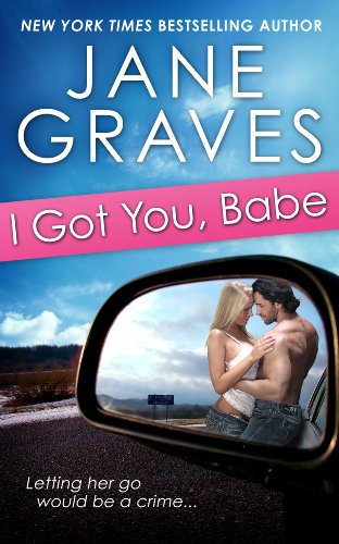 I Got You Babe - Jane Graves