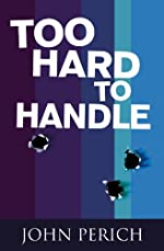 Too Hard To Handle by John Perich