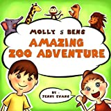 Free Kindle Book : Molly and Bens Amazing Zoo Adventures