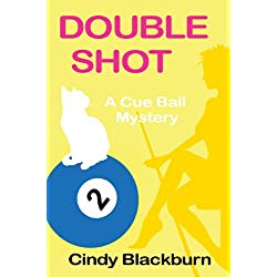 Double Shot: A Cue Ball Mystery
