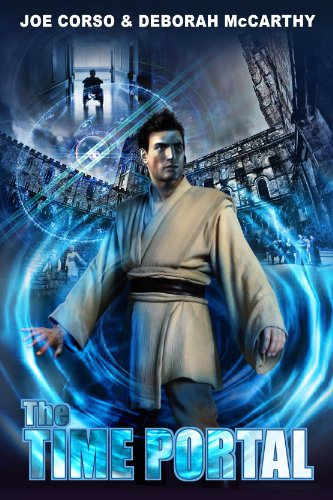 Free Kindle Book : The Time Portal: A Science Fiction Time Travel Adventure (Time Portal, The Book 1)
