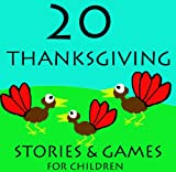 Free Kindle Book : 20 Thanksgiving Stories for Children (Great for Beginner Readers)