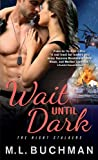 Book Wait Until Dark - ML Buchman