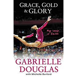 Grace, Gold, and Glory: My Leap of Faith