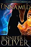 Free Kindle Book : The Unnamed: Prequel to the Haedyn Chronicles