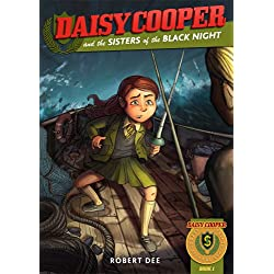 Daisy Cooper and the Sisters of the Black Night