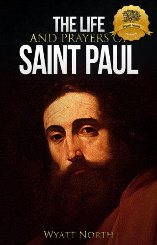 The Life and Prayers of Saint Paul