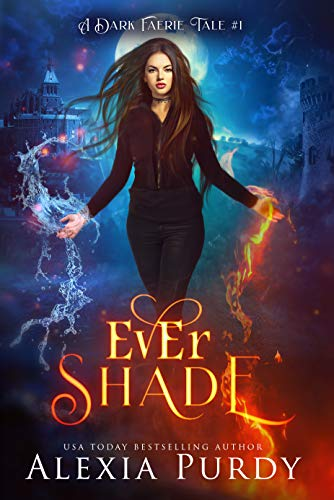 View Ever Shade (A Dark Faerie Tale #1) on Amazon