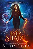 Free Kindle Book : Ever Shade (A Dark Faerie Tale #1)