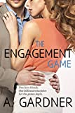 The Engagement Game - A Contemporary Romance (How To Marry A Billionaire, Book 1)