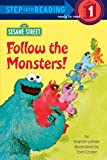 Follow the Monsters! (Sesame Street) (Big Bird's Favorites Board Books)