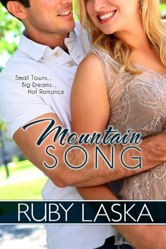 Mountain Song by Ruby Laska