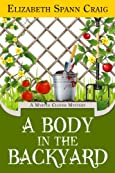 A Body in the Backyard by Elizabeth Spann Craig