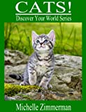 Free Kindle Book : Cats! (Discover Your World Series)