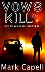 Vows To Kill by Mark Capell