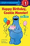 Happy Birthday, Cookie Monster (Sesame Street) (Step into Reading)