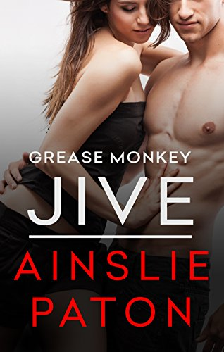 Grease Monkey Jive by Ainslie Paton