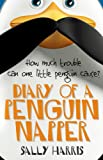 Free Kindle Book : Diary of a Penguin-napper