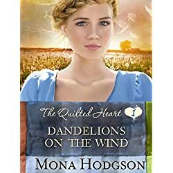 Dandelions on the Wind: The Quilted Heart Novella One