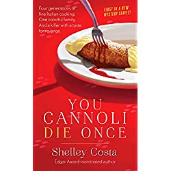 You Cannoli Die Once (Miracolo Mysteries Book 1)