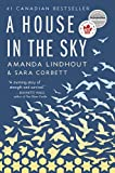 Cover Image of A House in the Sky by Amanda Lindhout et al published by Scribner