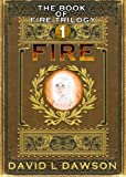 Free Kindle Book : Fire (The Book of Fire Trilogy 1)