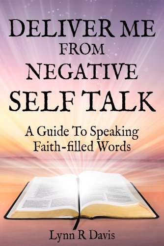 Free eBook - Deliver Me From Negative Self Talk