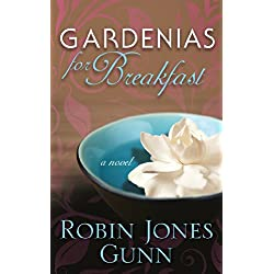 Gardenias for Breakfast