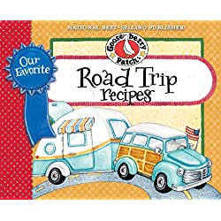 Our Favorite Road Trip Recipes Cookbook: Whether you're hitting the road in your RV, tailgating or taking a family vacation in the 'ol station wagon, you'll ... &#038; friends. (Our Favorite Recipes Collection)