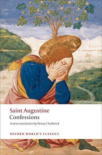 The Confessions (Oxford World's Classics). By Saint Augustine (Author), Henry Chadwick (Author, Translator)