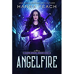 Angelfire (Dark Angel #1)