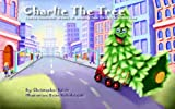 Free Kindle Book : Charlie The Tree