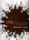 Free Kindle Book : The Regular (Coffeehouse Chronicles)