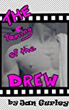 Free Kindle Book : The Taming of the Drew