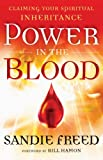 Free Kindle Book : Power in the Blood: Claiming Your Spiritual Inheritance