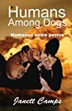 Free Kindle Book : Humanos entre perros (Spanish Edition)